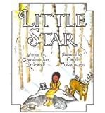 img - for [ Littlestar ] By Grandmother Littlewolf, Littlewolf ( Author ) [ 2010 ) [ Paperback ] book / textbook / text book