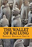 img - for The Wallet of Kai Lung book / textbook / text book