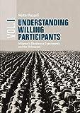 Understanding Willing Participants, Volume