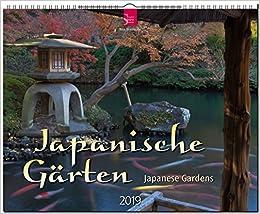 Japanische Gärten - Japanese Gardens 2019: Großformat-Kalender