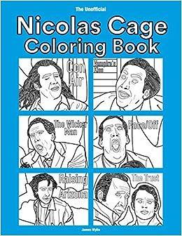Amazon.com: The Unofficial Nicolas Cage Coloring Book ...