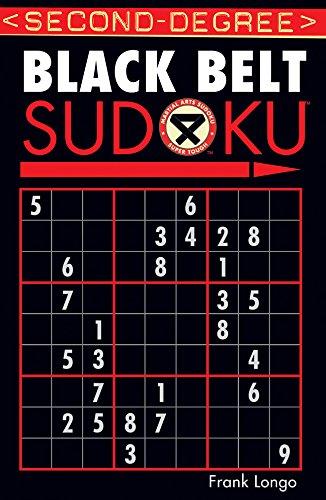 Second-Degree Black Belt Sudoku® (Martial Arts Puzzles Series) ()