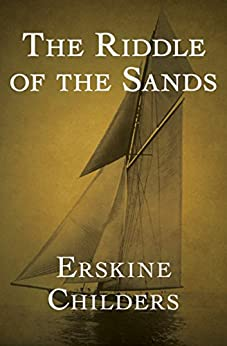 The Riddle of the Sands by [Childers, Erskine]