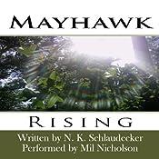 Mayhawk: Rising | Nicole Kay Schlaudecker