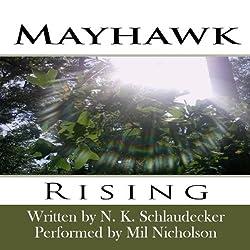 Mayhawk: Rising