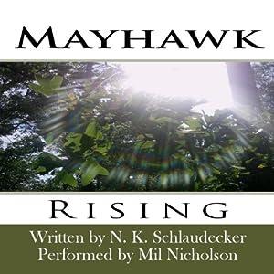 Mayhawk: Rising Audiobook