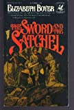 img - for The Sword & Satchel book / textbook / text book