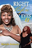Right Before My Eyes Ii, Michelle Robinson, 1491805447