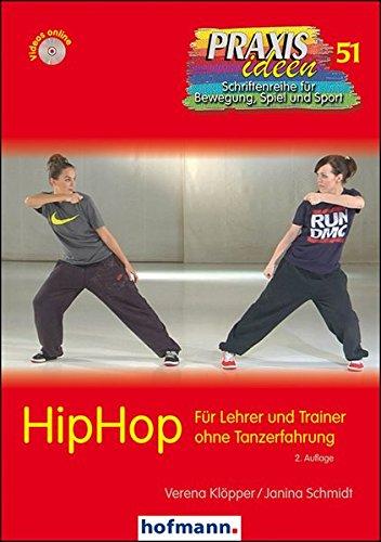 hiphop-fr-lehrer-und-trainer-ohne-tanzerfahrung-praxisideen-schriftenreihe-fr-bewegung-spiel-und-sport