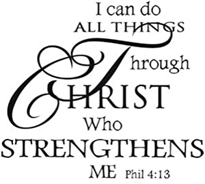 I can do All Things Through Christ who Strengthens me Wall Decals Wall Sticker Vinyl Removable Mural Home Decor for Living Room Bedroom Office Sofa Background Wall
