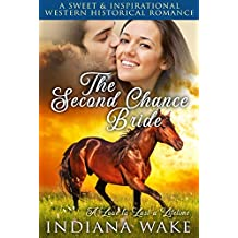 The Second Chance Bride (A Love to Last a Lifetime Book 1)