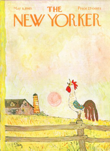 New Yorker cover Steig Rooster crows long after sunrise 5/8 1965 ()