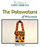 The Potawatomi of Wisconsin, Damon Mayrl, 0823964280