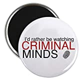CafePress - Watch Criminal Minds - 2.25' Round Magnet, Refrigerator Magnet, Button Magnet Style