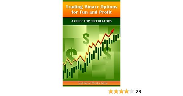 Trading binary options for fun and profit faze cs go betting tips