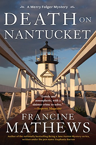 Death on Nantucket (A Merry Folger Nantucket Mystery Book 5)