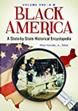 Black America [2 volumes]: A State-by-State Historical Encyclopedia