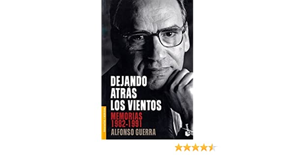 Dejando atrás los vientos (Divulgación): Amazon.es: Guerra, Alfonso: Libros