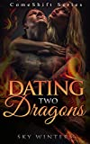 ROMANCE: Dating Two Dragons Comeshift Series (Dragon Shifter Menage Shifter Pregnancy Romance) (New Adult Paranormal Romance Short Stories)