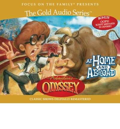 Download At Home and Abroad (Adventures in Odyssey (Audio Numbered)) (CD-Audio) - Common pdf epub