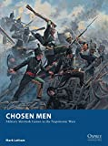 Chosen Men: Military Skirmish Games in the Napoleonic Wars (Osprey Wargames)