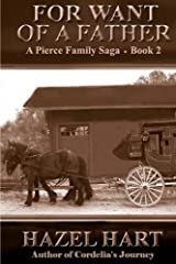 For Want of a Father (Pierce Family Saga) (Volume 2)