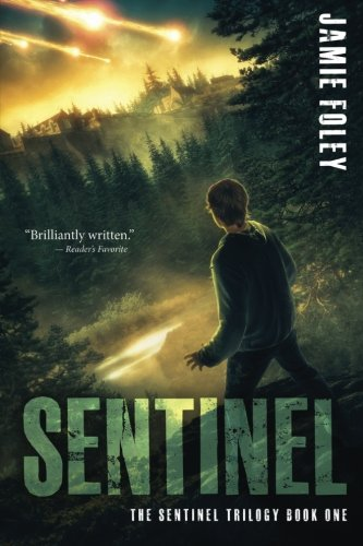 Sentinel (The Sentinel Trilogy) (Volume 1)