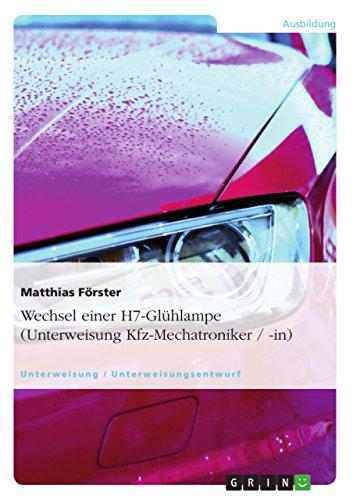 wechsel-einer-h7-glhlampe-unterweisung-kfz-mechatroniker-in-german-edition