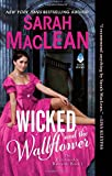 Wicked and the Wallflower: The Bareknuckle Bastards Book I by  Sarah MacLean in stock, buy online here