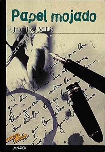 Papel mojado: 1 (Clásicos - Tus Libros-Selección): Amazon.es: Juan José Millás, Enrique Flores: Libros