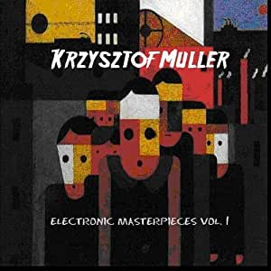 Electronic Masterpieces vol. 1