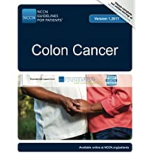 NCCN Guidelines for Patients®: Colon Cancer, Version 1.2017