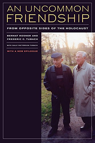 An Uncommon Friendship: From Opposite Sides of the Holocaust