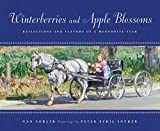 Winterberries and Apple Blossoms: Reflections and Flavors of a Mennonite Year