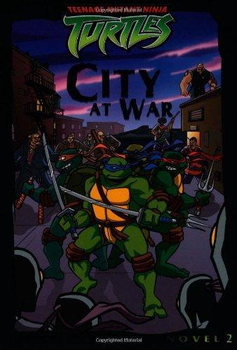 Download City at War (Teenage Mutant Ninja Turtles) PDF