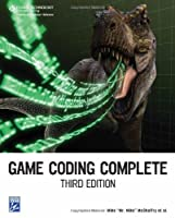 Game Coding Complete, 3rd Edition Front Cover