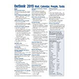 Outlook 2013 Mail, Calendar, People, Tasks Quick Reference (Cheat Sheet of Instructions, Tips & Shortcuts - Laminated Guide)
