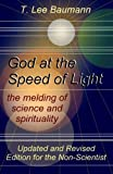God at the Speed of Light: the melding of science and spirituality