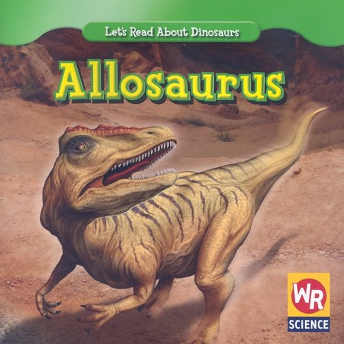 allosaurus-let-s-read-about-dinosaurs