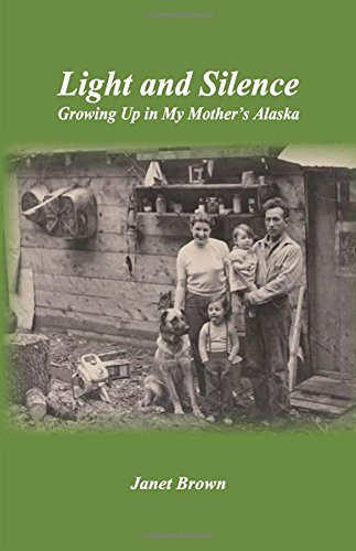 Light and Silence: Growing Up in My Mother's Alaska Mail Order Meat