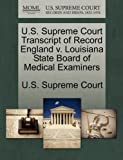 U. S. Supreme Court Transcript of Record England V. Louisiana State Board of Medical Examiners, , 1244991260