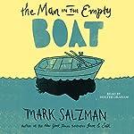 The Man in the Empty Boat   Mark Salzman