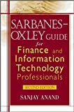 img - for Sarbanes-Oxley Guide for Finance and Information Technology Professionals book / textbook / text book