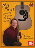 My First Country Guitar Picking Songs, Steve Kaufman, 0786683783