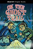 On the Ghost Trail, Chris Powling, 1404831258