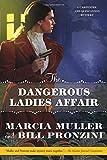 The Dangerous Ladies Affair: A Carpenter and Quincannon Mystery