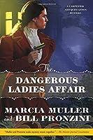 Dangerous ladies affair