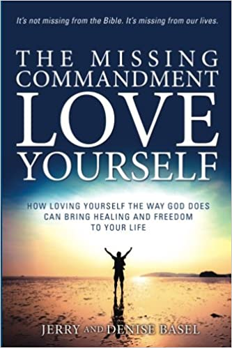 The Missing Commandment - Love Yourself