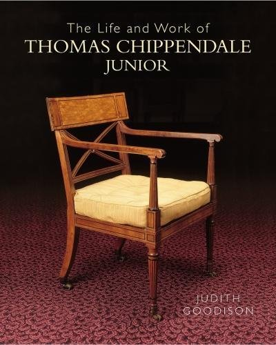 The Life and Work of Thomas Chippendale, Junior by Philip Wilson Publishers