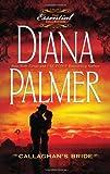 Callaghan's Bride, Diana Palmer, 037336363X